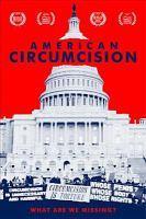 Cover image for American circumcision [videorecording DVD]