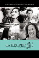 Cover image for The helper [videorecording DVD] : a documentary