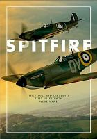 Cover image for Spitfire [videorecording DVD] : the plane that saved the world