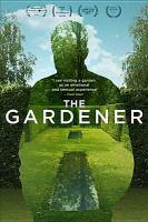 Cover image for The gardener [videorecording DVD]
