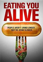 Cover image for Eating you alive [videorecording DVD]