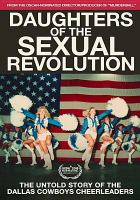 Cover image for Daughters of the sexual revolution [videorecording DVD]