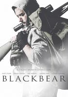 Cover image for Blackbear [videorecording DVD]