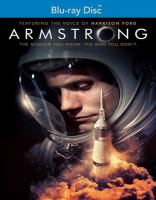 Imagen de portada para Armstrong [videorecording Blu-ray] : the mission you know, the man you don't
