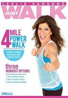 Cover image for Just walk [videorecording DVD] : 4 mile power walk