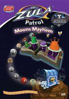 Cover image for The Zula Patrol. Moons mayhem