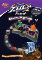 Imagen de portada para The Zula Patrol. Moons mayhem
