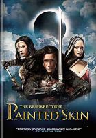 Cover image for Painted skin. The resurrection [videorecording DVD]