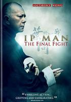 Cover image for Ip man : the final fight