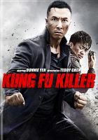 Cover image for Kung fu killer [videorecording DVD]