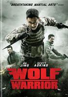 Cover image for Wolf warrior [videorecording DVD]