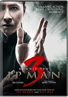 Cover image for Ip Man 3 [videorecording DVD]