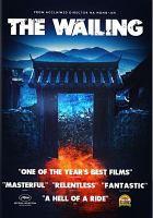 Imagen de portada para The wailing [videorecording DVD]