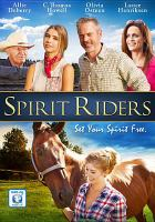 Cover image for Spirit riders [videorecording DVD]