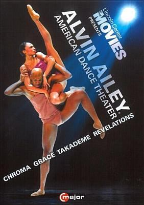 Cover image for Alvin Ailey American Dance Theater [videorecording DVD] : Chroma ; Grace ; Takademe ; Revelations