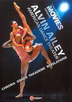 Imagen de portada para Alvin Ailey American Dance Theater [videorecording DVD] : Chroma ; Grace ; Takademe ; Revelations