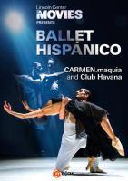Imagen de portada para Ballet Hispánico [videorecording DVD] Carmen.maquia and Club Havana