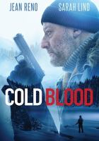 Cover image for Cold blood [videorecording DVD]