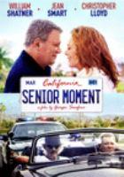 Cover image for Senior moment [videorecording DVD]