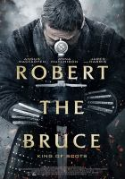 Cover image for Robert the Bruce [videorecording DVD] : King of Scots
