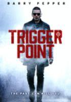 Imagen de portada para Trigger point [videorecording DVD]
