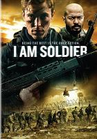 Cover image for I am soldier [videorecording DVD]
