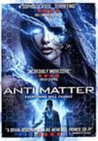 Cover image for Anti matter [videorecording DVD]