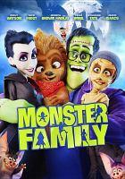 Cover image for Monster family [videorecording DVD]