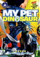 Cover image for My pet dinosaur [videorecording DVD]