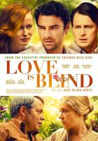 Cover image for Love is blind [videorecording DVD]