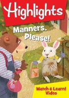 Imagen de portada para Highlights [videorecording DVD] : manners, please!
