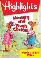 Imagen de portada para Highlights [videorecording DVD] : Honesty and tough choices