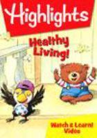 Imagen de portada para Highlights [videorecording DVD] : Healthy living!