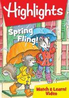 Imagen de portada para Highlights [videorecording DVD] : spring fling!