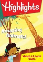Imagen de portada para Highlights [videorecording DVD] : Amazing animals!
