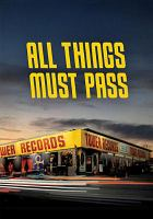 Cover image for All things must pass [videorecording DVD]