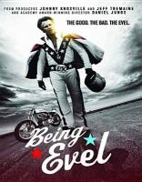 Cover image for Being Evel [videorecording DVD]