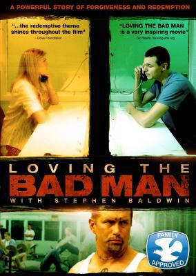 Cover image for Loving the bad man [videorecording DVD]