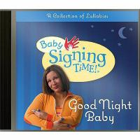 Cover image for Good night baby a collection of lullabies.