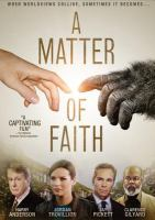 Cover image for A matter of faith [videorecording DVD]