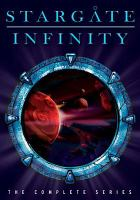 Cover image for Stargate infinity. The complete series [videorecording DVD]