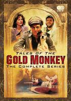 Cover image for Tales of the gold monkey the complete series