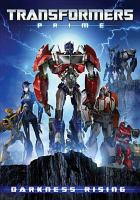 Cover image for Transformers prime. Darkness rising