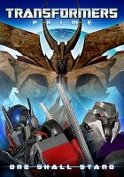 Cover image for Transformers prime. One shall stand