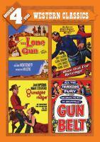 Cover image for The lone gun [videorecording DVD] ; Gunsight ridge; Ride out for revenge; Gun belt : western classics.