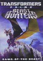 Cover image for Transformers prime. Beast hunters Dawn of the beast