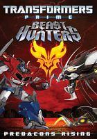 Imagen de portada para Transformers prime. Beast hunters [videorecording DVD] : Predacons rising