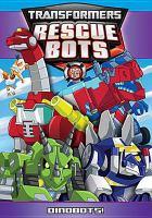 Imagen de portada para Transformers, Rescue Bots [videorecording DVD] : Dinobots!.