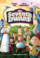 Cover image for The seventh dwarf [videorecording DVD]