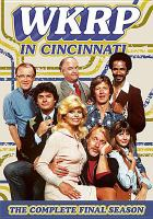 Cover image for WKRP in Cincinnati. Season 4, Complete and final [videorecording DVD]